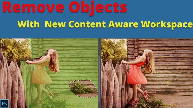 How to remove objects in photoshop cc with new content aware fill workspace