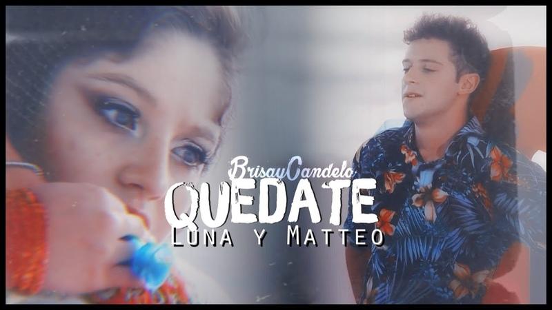 Luna Matteo || Quédate (Letra) Soy Luna 3