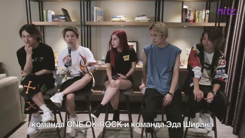 ONE OK ROCK Talk About Life And Touring With Ed Sheeran рус суб