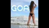 DJ Chris Parker GOA (IceShot prod. Remix)