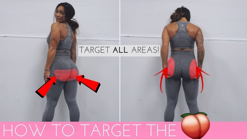 HOW TO TARGET ALL AREAS OF THE BOOTY THE ULTIMATE GLUTES WORKOUT