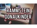Rammstein Donaukinder Klavier Version
