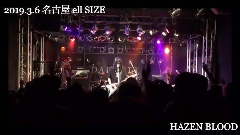08.03.19 - Nagoya - ell SIZE - HAZEN BLOOD
