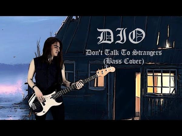 Dio - Don't Talk To Strangers (Anton Ginzburg Bass Cover)