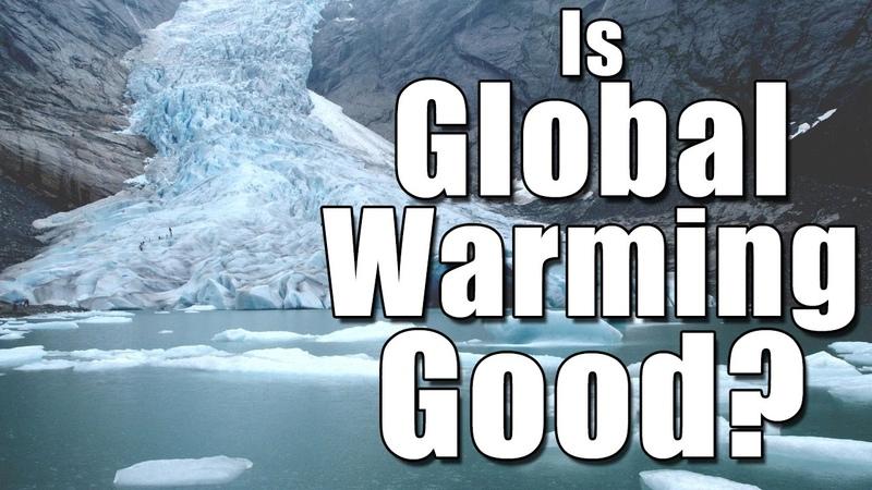 Is Global Warming Good