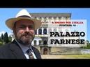 Palazzo Farnese A spasso per l'Italia 2
