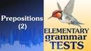 32 Elementary Grammar test Prepositions 2