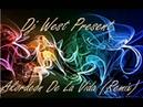 Dj West Present Akordeon De La Vida Remix
