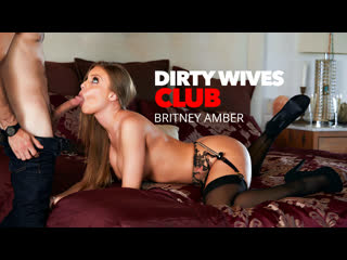 [naughtyamerica] britney amber - dirty wives club newporn2019