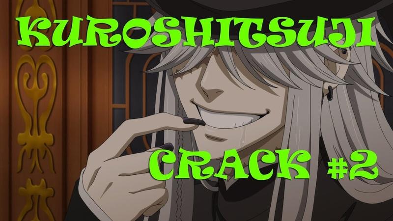 Kuroshitsuji Crack 2 Зачем жнецам визитки (Rus)
