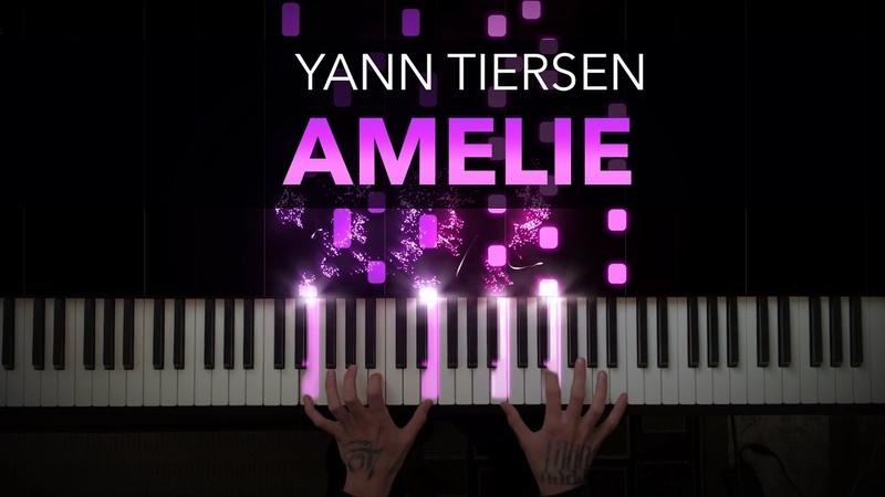 Yann Tiersen - Amelie | Comptine dun autre été | Piano Cover