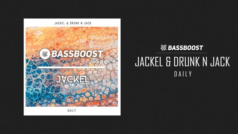 JackEL Drunk N Jack Daily Bass Boost Release