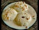 Индийские сладости Расмалай, готовим дома в Дели