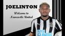 JOELINTON Welcome to Newcastle United F C Skills Goals HD