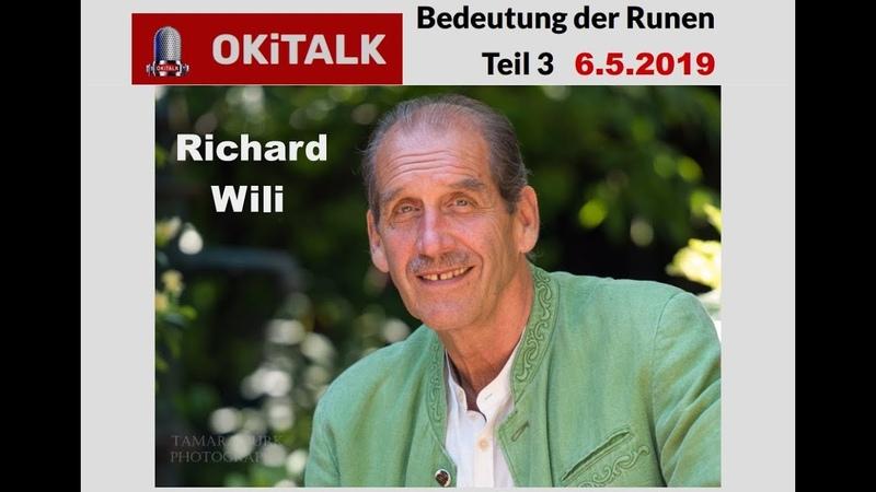 2019 05 06 Richard Wili Runen und Ihre heilsame Wirkung Teil3