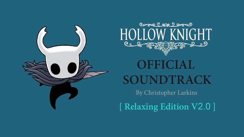 Hollow Knight - OST [ Edition V2.0 ]