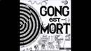 Gong - Est morte (1977) [FULL ALBUM]