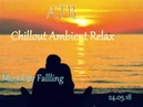Fallling - ATB - Chillout Ambient Relax