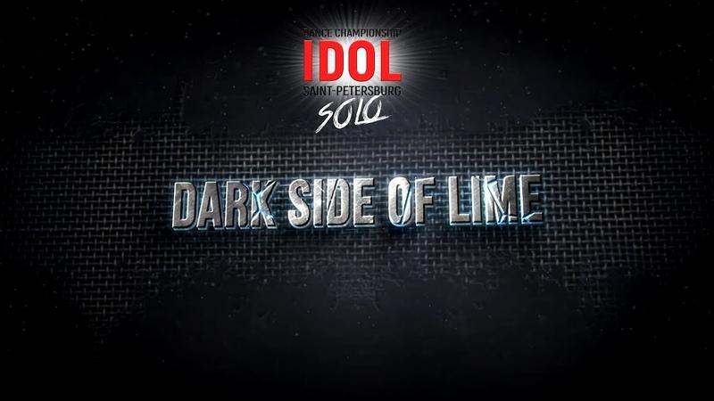 Dark side of lime - Choreo DUO/TRIO - IDOL DANCE