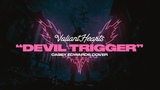 Valiant Hearts - Devil Trigger (Official Lyric Video) Casey Edwards Cover
