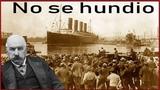 El Titanic no era el Titanic por eso jamas se hundio