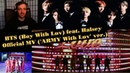 BTS (Boy With Luv) feat. Halsey' Official MV (ARMY With Luv ver.) Реакция | Реакция на Boy With Luv