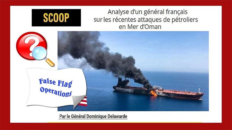 Oman. L' Attaque des pétroliers... L'avis courageux d'un général français...Cf. descriptif (Hd 1080)