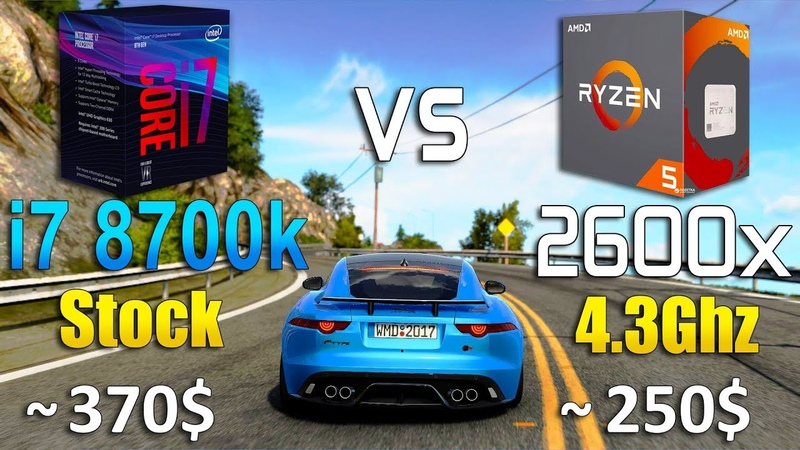 Ryzen 5 2600x vs Core i7 8700k Test in 8 Games