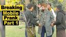 Best Breaking Mobile Prank Part 1 Allama Pranks | Lahore tv | Pranks in India |