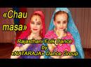 Chau masa Rajasthani Folk Dance by NATARAJA Dance Group