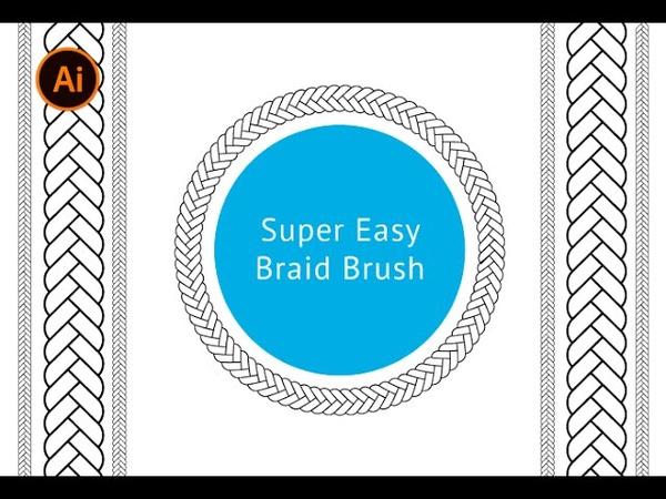 Adobe Illustrator - Super Easy Braid (Plait) Brush Tutorial