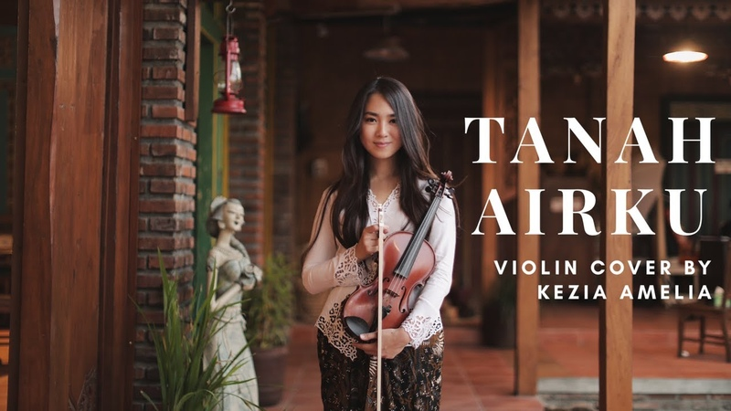 Tanah Airku on Violin by Kezia Amelia