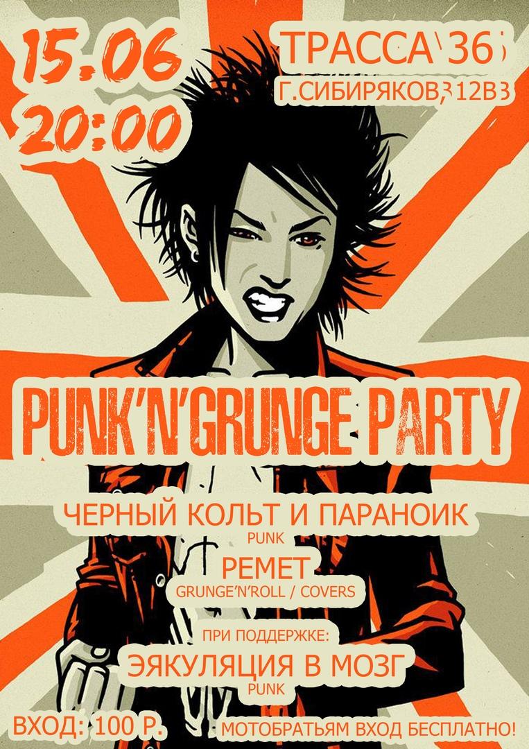 Афиша Воронеж 15.06 Punk'n'Grunge party в Трассе 36