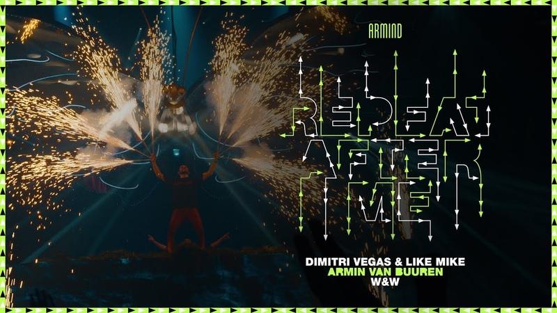 Dimitri Vegas Like Mike vs. Armin van Buuren and WW - Repeat After Me (Official Music Video)