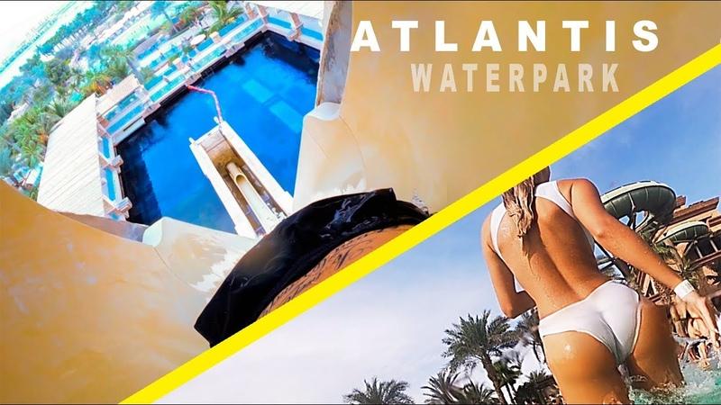 Самый большой АКВАПАРК Dubai Atlantis WATERPARK Аквапарк Атлантис ДУБАЙ