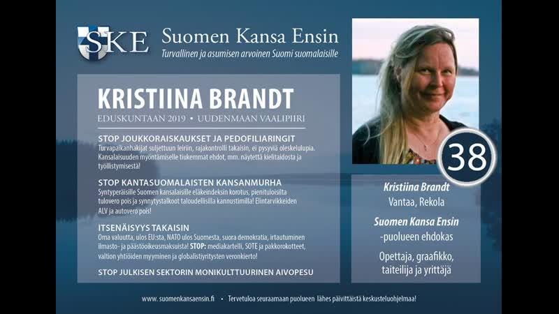 Kristiina Brandt, SKE, Uudenmaan vaalipiiri, Kristiinaa voi äänestää numerolla 38