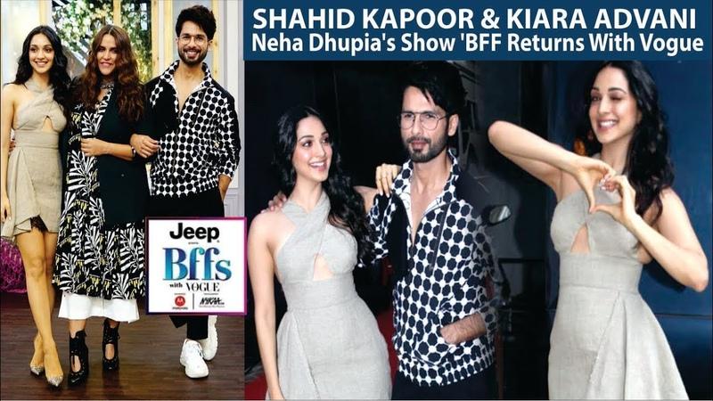Shahid Kapoor Kiara Advani At Neha Dhupia's Show ' BFF Returns With Vogue