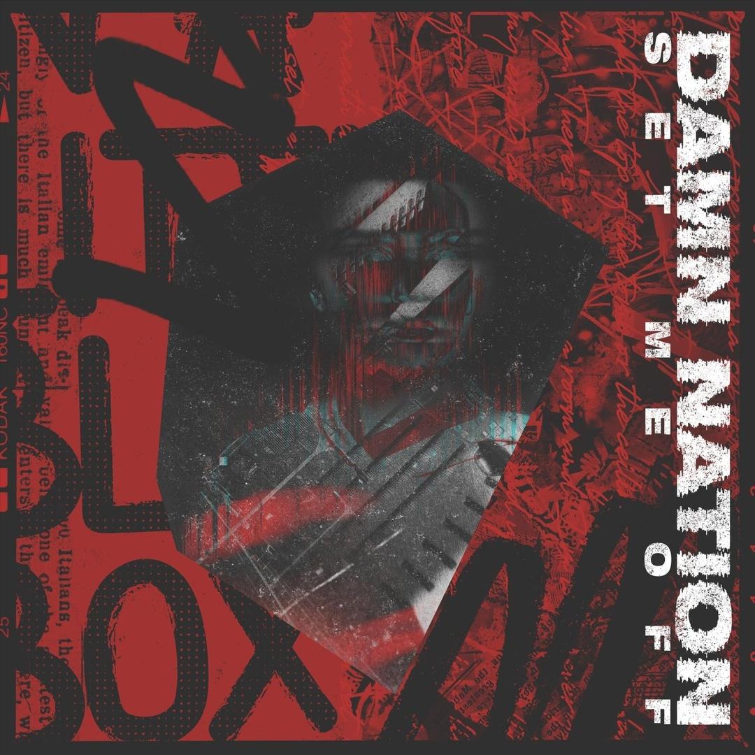 Damn Nation - Apocalypse - Set Me Off (Single)