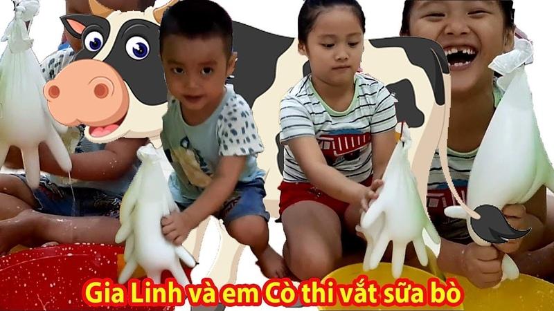 Gia Linh và em Cò thì Vắt Sữa Bò - Trò chơi thi vắt sữa bò trải nghiệm sáng tạo