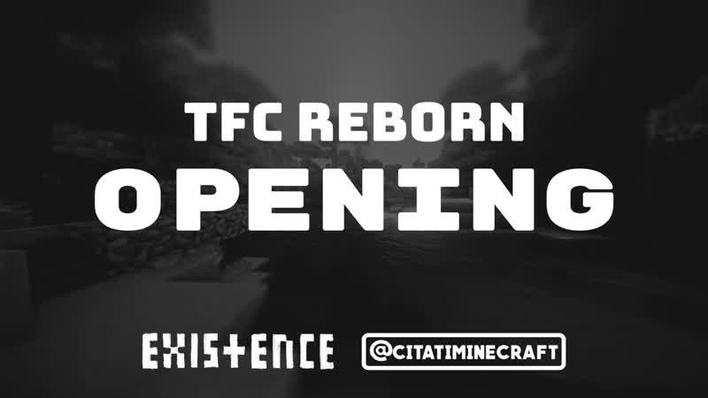 Открытие сервера TFC Reborn | @citatiminecraft