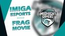 IMIGA ESPORTS - FRAG MOVIE 1 CSGO