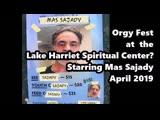 Orgy Fest at the Lake Harriet Spiritual Center An Investigation of Mas Sajady, Gary Perisian