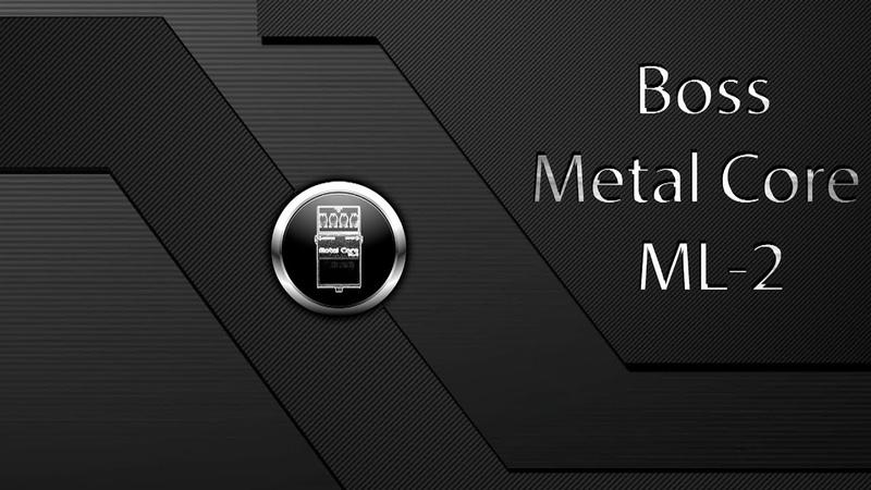 Boss ML-2 MetalCore: Line-in Recording (True Review)