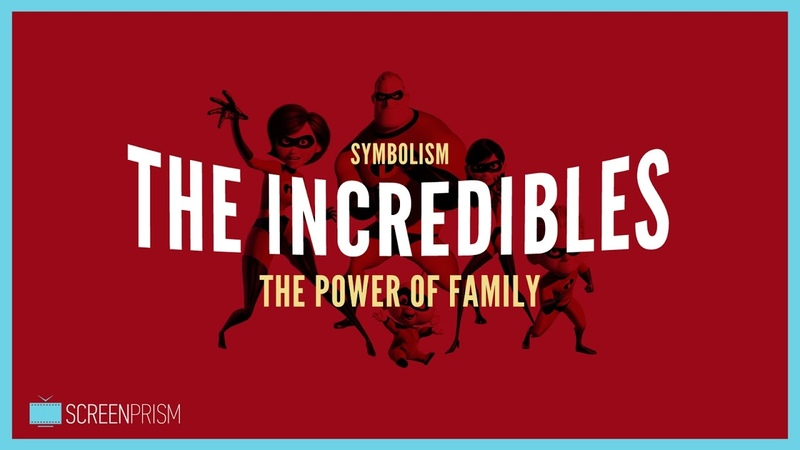 The Incredibles Symbolism The Power of Family