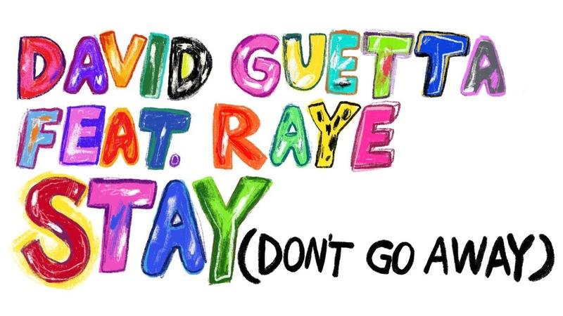 David Guetta feat Raye - Stay (Don't Go Away) (Lyric Video)