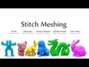 Stitch Meshing (SIGGRAPH 2018)