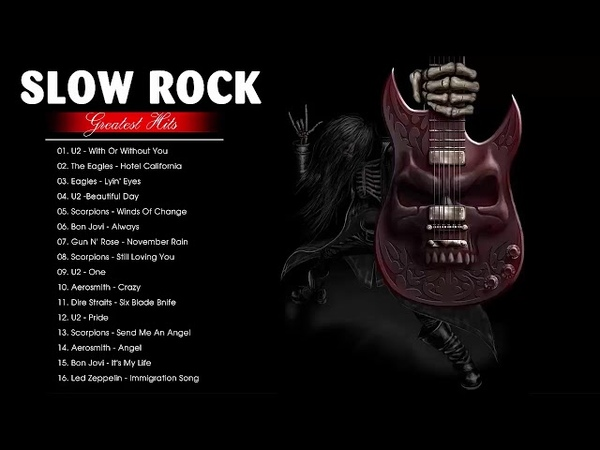 Best Slow Rock Songs Ever | Greatest Hits Slow Rock Of All Time