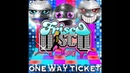 Frisco Disco ft. Ski - One Way Ticket