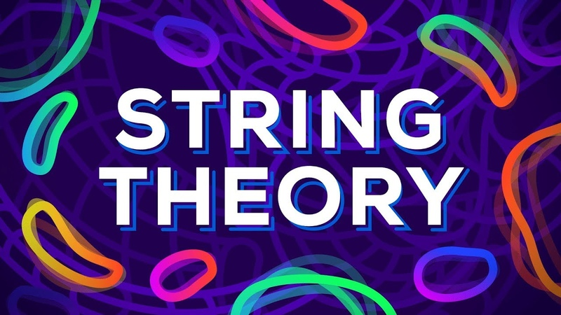 String Theory Explained – What is The True Nature of Reality