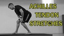 🇬🇧🔵THE COMPLETE STRETCHING VIDEO GUIDE ACHILLES TENDON STRETCHES